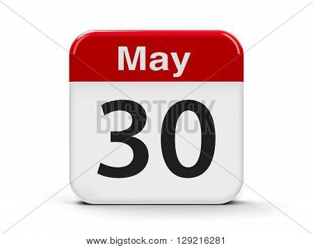 Calendar web button - The Thirtieth of May three-dimensional rendering 3D illustration