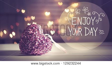 Enjoy Your Day Message With Pink Heart