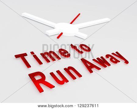 Time To Run Away Concept