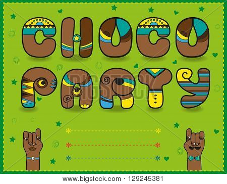 Inscription Choco Party. Funny brown Letters with bright parts. Vector illustration