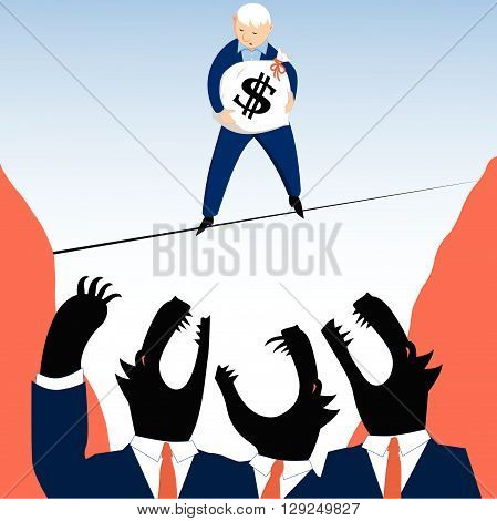 Man with a money bag walking on a tight rope over an abyss, wolves in business suits are trying to get to him
