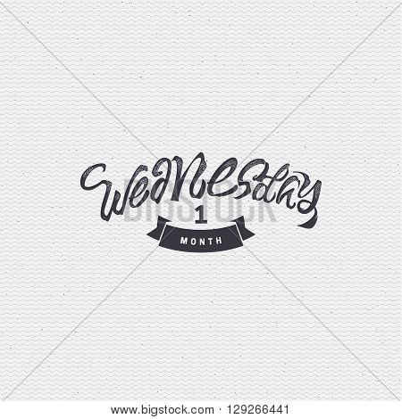 Wednesday - insignia is made with the help of lettering and calligraphy skills, use the right typography and composition.