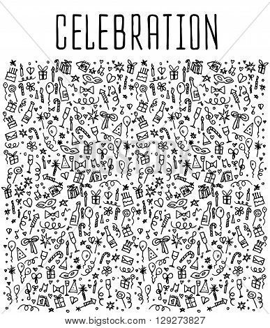 Celebration, happy birthday doodles elements, Celebration, background. Celebration  seamless. Celebration Vector sketchy illustration