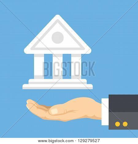 Banking. Financial management. Human hand and bank building. Modern flat design concepts for web banners, web sites, printed materials, infographics. Creative vector illustration