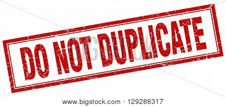 do not duplicate red grunge square stamp on white