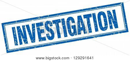 investigation blue grunge square stamp on white