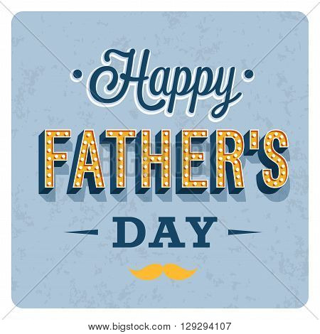 Happy Father's Day Vintage Card. Vector illustration.
