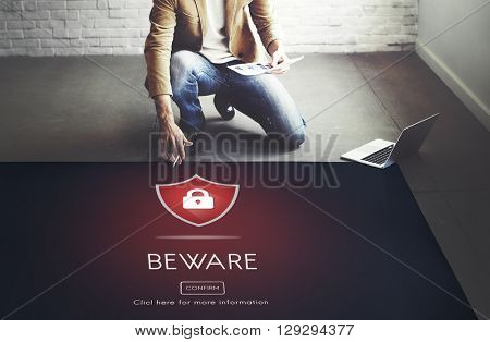 Beware Caution Dangerous Hacking Concept