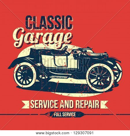 Vintage Classic Garage Design. Easy to manipulate, re-size or colorize.