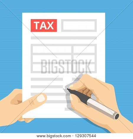 Man hands filling tax form. Hand hold tax form and hand hold pen. Modern concept for web banners, web sites, infographics. Creative flat design vector illustration