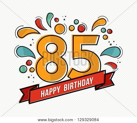 Colorful Happy Birthday Number 85 Flat Line Design