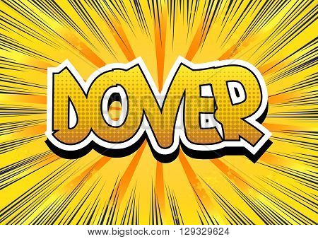 Dover - Comic book style word on comic book abstract background.