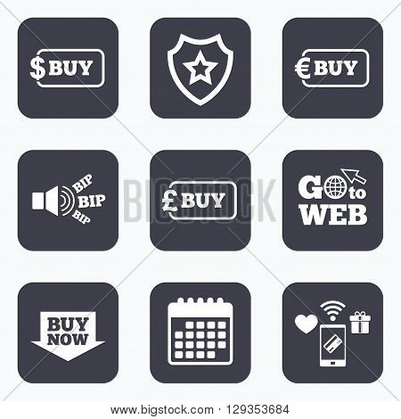 Mobile payments, wifi and calendar icons. Buy now arrow icon. Online shopping signs. Dollar, euro and pound money currency symbols. Go to web symbol.