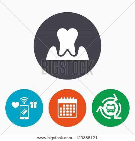 Parodontosis tooth icon. Gingivitis sign. Inflammation of gums symbol. Mobile payments, calendar and wifi icons. Bus shuttle.