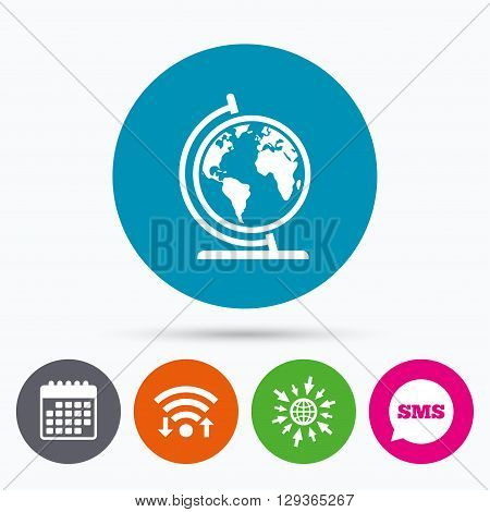 Wifi, Sms and calendar icons. Globe sign icon. World map geography symbol. Globe on stand for studying. Go to web globe.