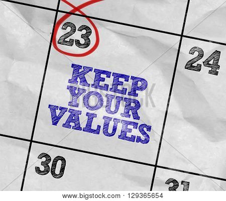 Concept image of a Calendar with the text: Keep Your Values