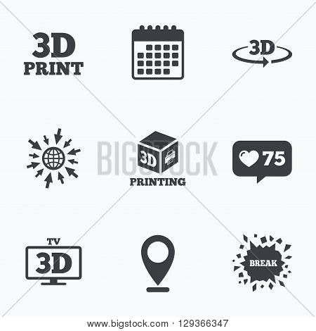 Calendar, like counter and go to web icons. 3d technology icons. Printer, rotation arrow sign symbols. Print cube. Location pointer.