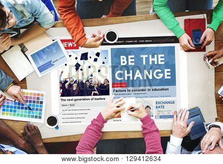 Be the Change Creativity Development Different Innovative Concept