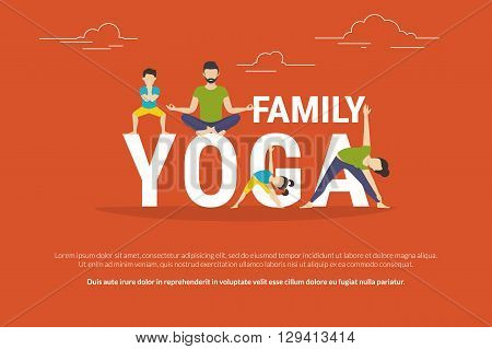 Family yoga concept illustration of people doing yoga exercises. Flat design of father and mother with their children doing yoga pose near letters isolated on red background