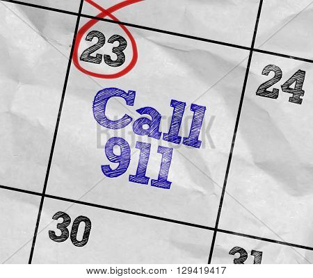 Concept image of a Calendar with the text: Call 911