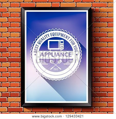 Household Appliances Logo Or Label Template Blurred Background On Red Brick Wall. Vector Illustratio