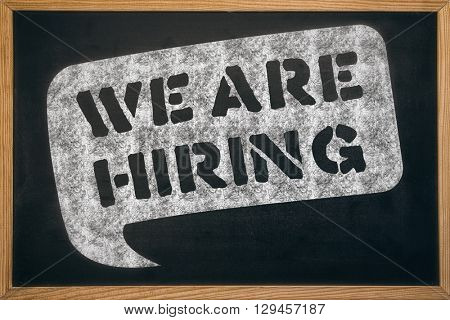 We are hiring message against blackboard with copy space