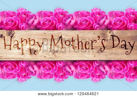 A sentence against wooden planks for mothers day
