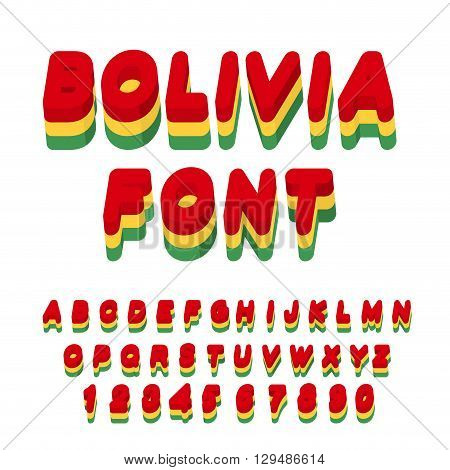 Bolivia Font. Bolivian Flag On Letters. National Patriotic Alphabet. 3D Letter. State Color Symbolis