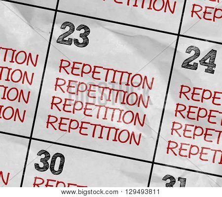Concept image of a Calendar with the text: Repetition