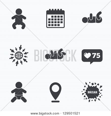 Calendar, like counter and go to web icons. Newborn icons. Baby infant or toddler symbols. Child silhouette. Location pointer.