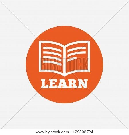 Learn Book sign icon. Education symbol. Orange circle button with icon. Vector