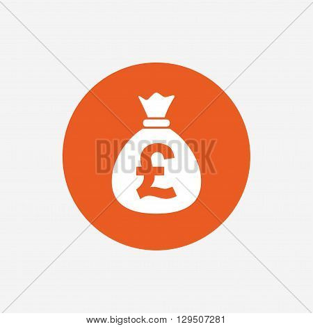 Money bag sign icon. Pound GBP currency symbol. Orange circle button with icon. Vector