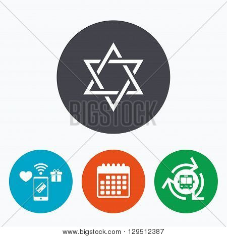 Star of David sign icon. Symbol of Israel. Jewish hexagram symbol. Shield of David. Mobile payments, calendar and wifi icons. Bus shuttle.