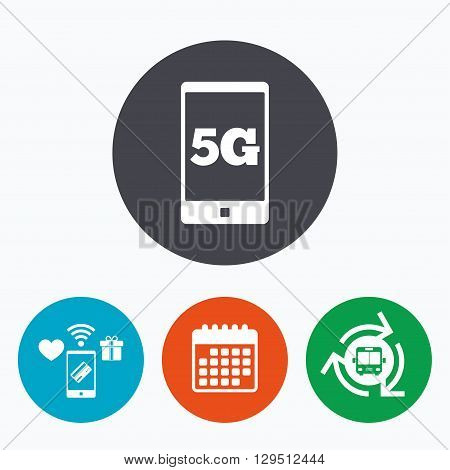 5G sign icon. Mobile telecommunications technology symbol. Mobile payments, calendar and wifi icons. Bus shuttle.