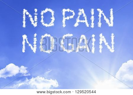 No Pain No Gain cloud word with a blue sky