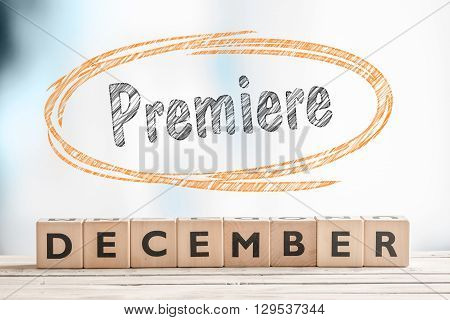December Premiere Sign On A Stage