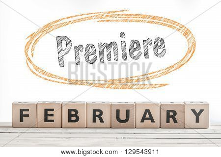 February Premiere Sign Made Of Wood