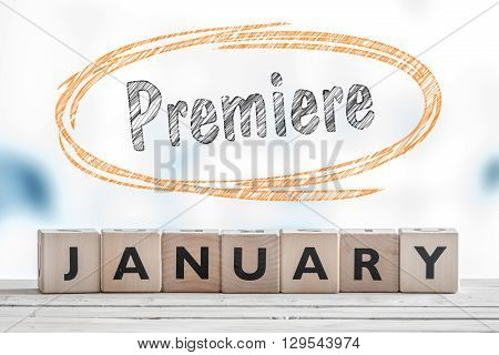 Premiere In January Sign