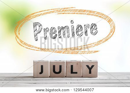 July Premiere Message On A Stage