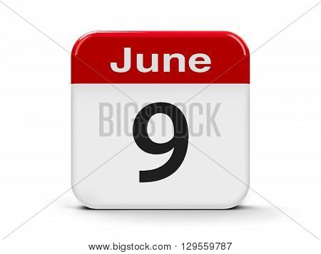 Calendar web button - The Ninth of June - International Friends Day and International Accreditation Day three-dimensional rendering 3D illustration
