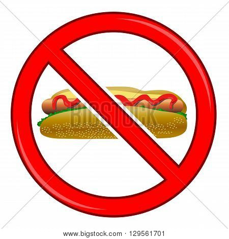 No Hot Dog Sign Isolated on White Background. No Food Allowed Sign.