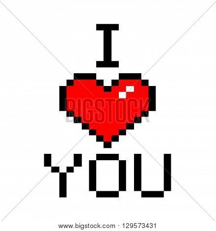 I Love You, a 8-bit style font vector illustration.