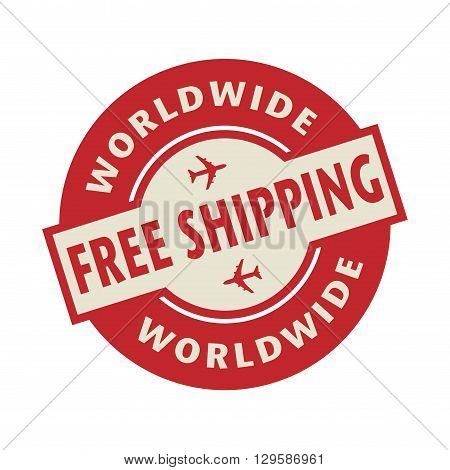 Stamp or label with the text Free Shipping Worldwide, vector illustration