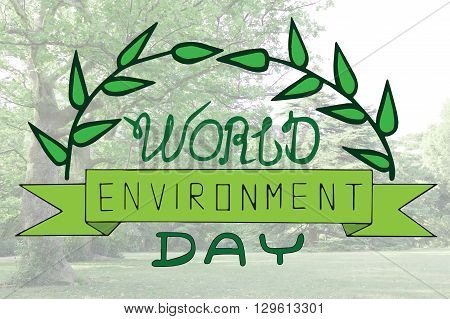 World environment day text card with leaveson the blur background. World environment day photo card. World environment day typography. World environment day lettering.