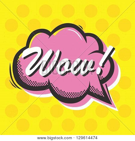Pop art style Wow isolated vector speech bubble sticker