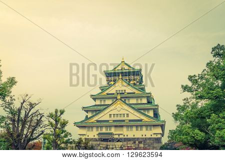 Osaka castle in Osaka Japan ( Filtered image processed vintage effect. )