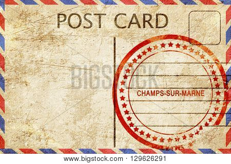 champs-sur-marne, vintage postcard with a rough rubber stamp