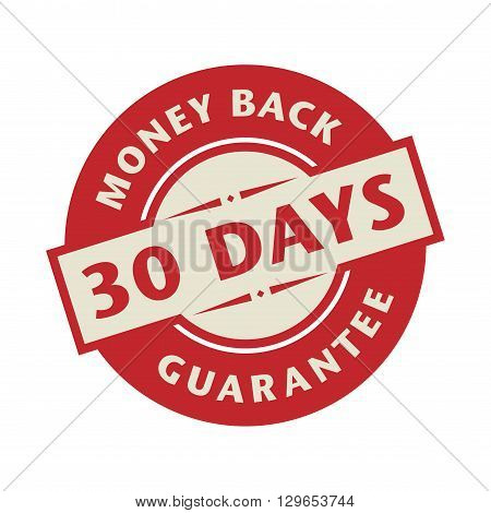 Stamp or label with the text 30 days money back guarantee, vector illustration