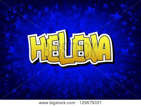 Helena - Comic book style word on comic book abstract background.