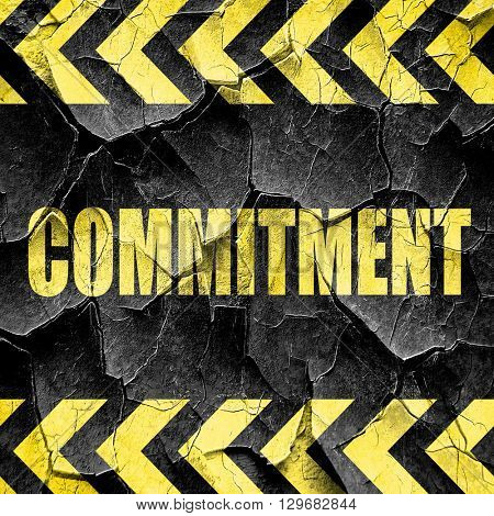 commitement, black and yellow rough hazard stripes